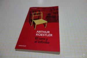 el-cero-y-el-infinito-de-arthuer-koestler
